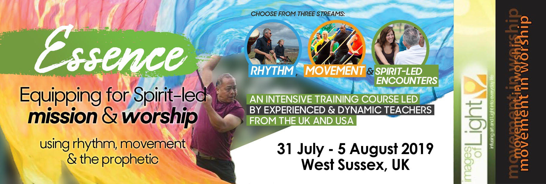 Essence Banner advert West Sussex 31 July-5 August 2019 - Equipping for spirit-led mission and worship using rhythm, movement and the prophetic.